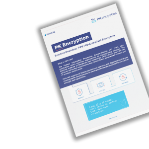 PK Encryption Solution Overview: FIPS 140-Compliant Encryption