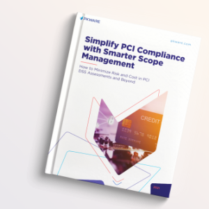 Simplify PCI Compliance with Smarter Scope Management
